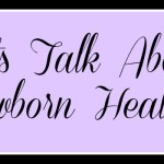 Join the Discussion on Newborn Health