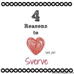 Come Get Your Sverve On!