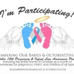 October 15th is National Pregnancy and Infant Loss (PAIL) Remembrance Day
