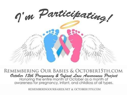 October 15th Pregnancy and Infant Loss Awareness