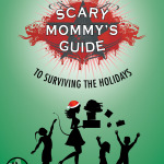 Scary Mommy Holiday guide