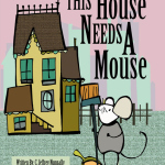 House Needs Mouse