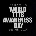 December 7th is World TTTS Awareness Day