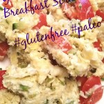 Healing the Gut + Amazing #Whole30 #Paleo Breakfast scramble