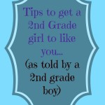 How to Get a 2nd Grade Girl to Like You
