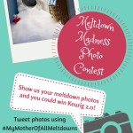 Share your meltdowns – win a #Keurig!