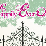 Happily Ever After…
