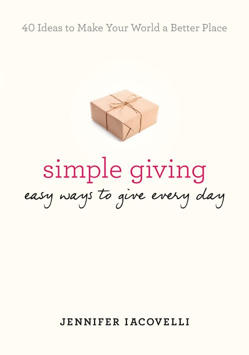 Simple Giving by Jennifer Iacovelli Random Acts of Kindness