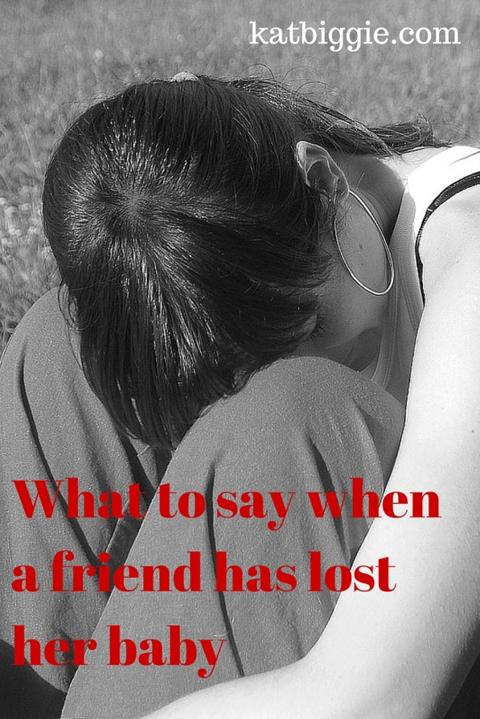 what to say when a friend lost her baby