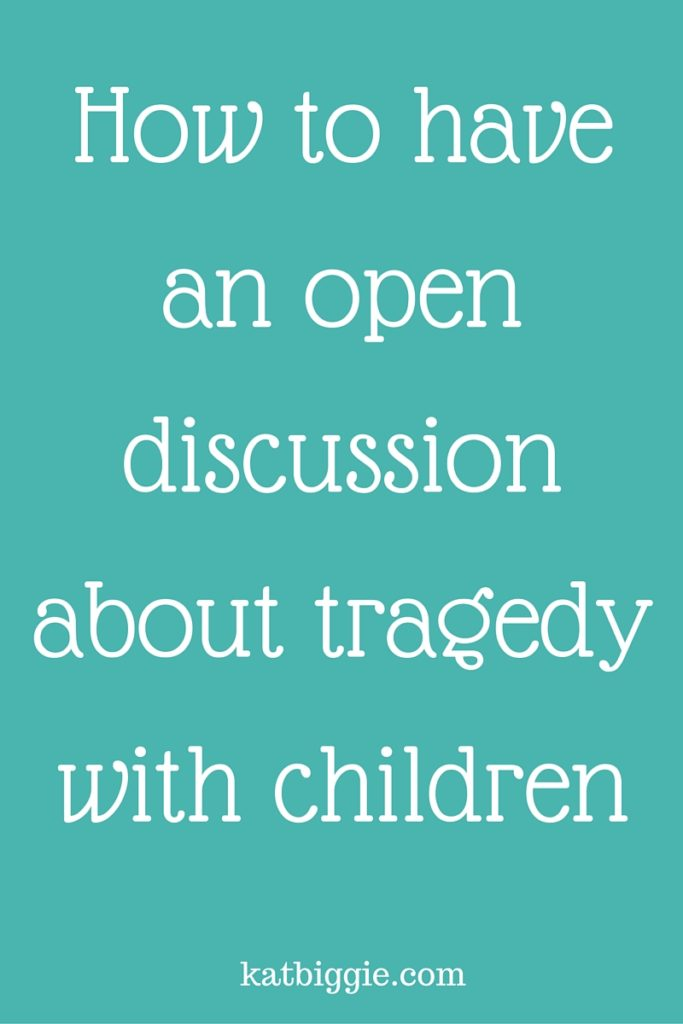 Discussion about tragedy with children